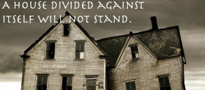 "Decaying house with right side falling down, against a gloomy dark cloudy background. Above it in white font: ""A house divided against itself will not stand."""